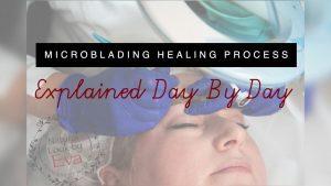 Microblading Healing Process natural look by eva