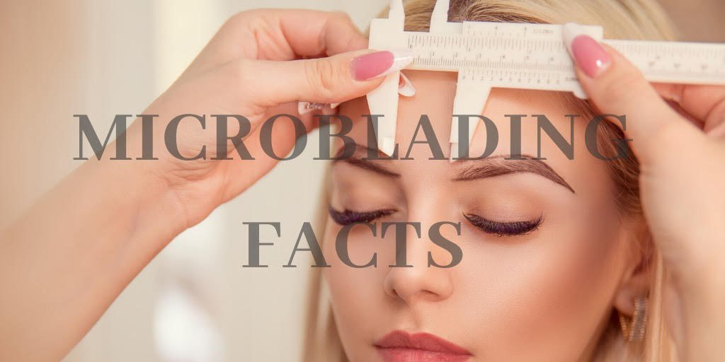 Microblading Facts